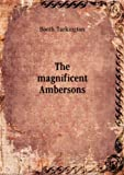The magnificent Ambersons. 2