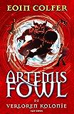 De verloren kolonie (Artemis Fowl Book 5)
