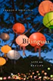Bilingual: Life and Reality, François Grosjean, 0674066138
