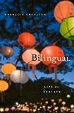 Bilingual - Life and Reality