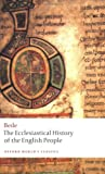 The Ecclesiastical History of the English People, Bede, 0199537232
