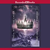 The Gray Wolf Throne: A Seven Realms Novel, Book 3 | Cinda Williams Chima