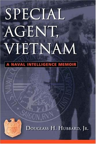 Download Special Agent, Vietnam: A Naval Intelligence Memoir PDF