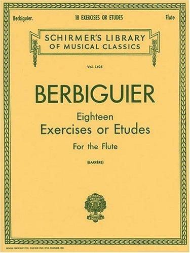 Berbiguier Eighteen Exercises or Etudes for Flute