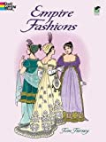 Empire Fashions (Dover Fashion Coloring Book)