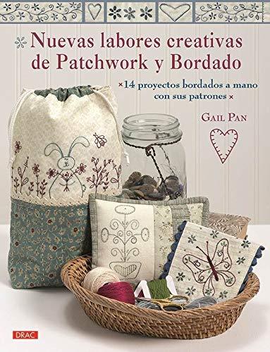 Amazon.com: Nuevas labores creativas de patchwork y bordado ...