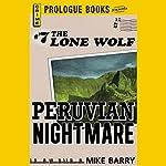 Peruvian Nightmare | Mike Barry
