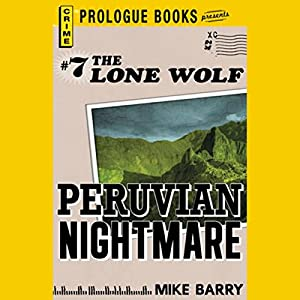 Peruvian Nightmare Audiobook