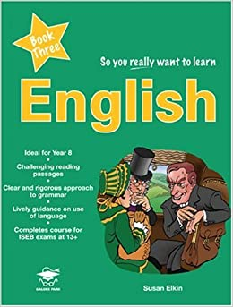 Book So You Really Want to Learn English Book 3: Book 3: A Textbook for Key Stage 3 and Common Entrance