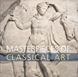 Masterpieces of Classical Art, Dyfri Williams, 0292721471