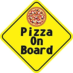 6in x 6in (152.4mm x 152.4mm) Pizza On Board Sticker Pizza On Board Sticker Description: This sticker is 6 inches wide by 6 inches tall when applied.  It features the words, Pizza On Board, in black letters on a yellow background.  An image o...