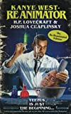 Image of Kanye West - Reanimator: The Re-Reanimated Edition