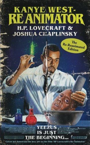 Kanye West - Reanimator: The Re-Reanimated Edition