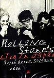 Rolling Stones - Live at Japan/Super Arena, Saitama 2006
