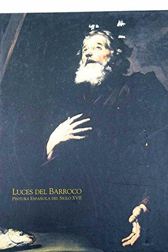 LUCES DEL BARROCO. Pintura española del siglo XVII: Amazon.es: Libros