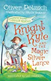 img - for Knight Kyle and the Magic Silver Lance (Adventures Beyond Dragon Mountain) book / textbook / text book