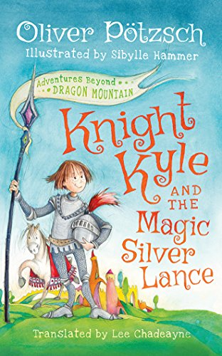 Knight Kyle and the Magic Silver Lance (Adventures Beyond Dragon Mountain) by Brilliance Audio
