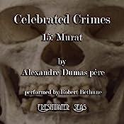 Murat: Celebrated Crimes, Book 15 | Alexandre Dumas père