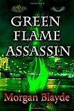 Green Flame Assassin, Morgan Blayde, 1491086297