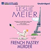 French Pastry Murder: A Lucy Stone Mystery, Book 21 | Leslie Meier