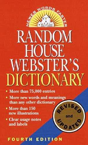 Random House Webster's Dictionary: Fourth Edition, Revised and Updated
