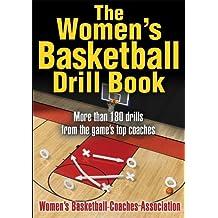 Women's Basketball Drill Book, The