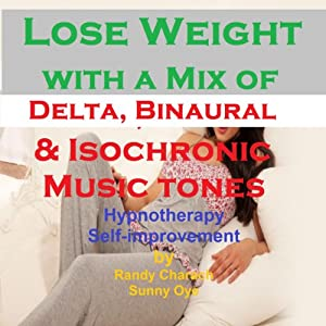 Lose Weight - with a Mix of Delta Binaural Isochronic Tones Speech