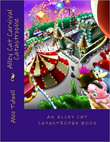 Alley Cat Carnival Catastrophe (Alley Cat Catastrophe) (Volume 1