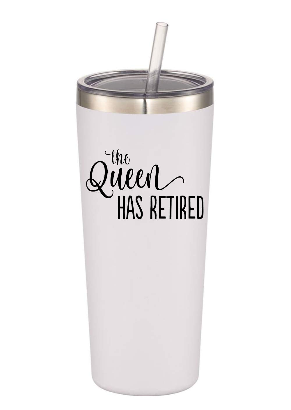 Retirement Gifts For Women - The Queen Has Retired - 22 oz Stainless Steel Insulated Tumbler with Lid and Straw - Funny Retirement Gift for Her