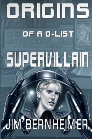 book cover of Origins of a D-List Supervillain