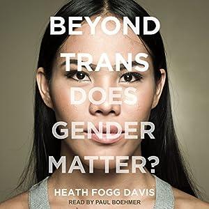 Beyond Trans Audiobook