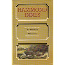 Hammond Innes: Wreckers Must Breathe / The White South / The Mary Deare / Atlantic Fury / The Strode Venturer