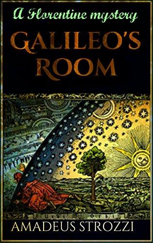 Galileo's Room (Noir Florentine)