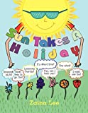Sun Takes a Holiday, Zaina Lee, 1438999925
