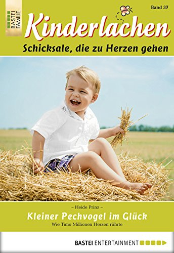 Kinderlachen - Folge 037: Kleiner Pechvogel im Glück (German Edition)
