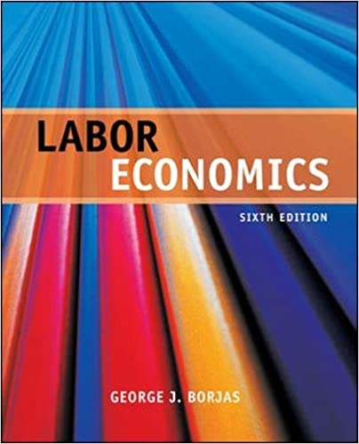 Labor economics george borjas 9780073523200 amazon books labor economics 6th edition fandeluxe Image collections