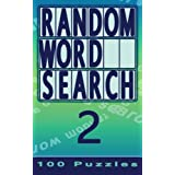 Random Word Search 2: 100 Puzzles (Volume 2)