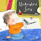 Mockingbird Song, Carol Thompson, 1846434467