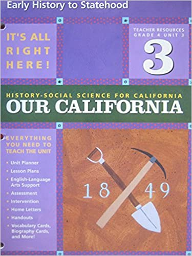 Early History to Statehood (Our California, History - Social Science for California) by Pearson Scott Foresman (2006)