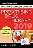 img - for The APRN's Complete Guide to Prescribing Drug Therapy 2019 book / textbook / text book