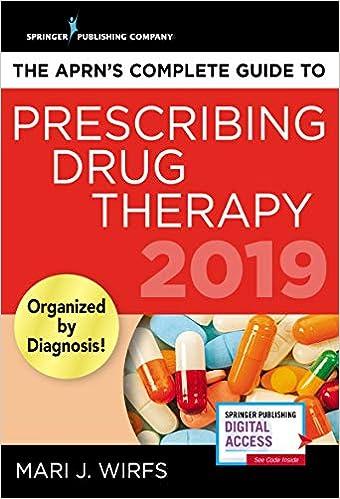 The APRN's Complete Guide to Prescribing Drug Therapy 2019th Edition 51w8eXwxQQL._SX338_BO1,204,203,200_
