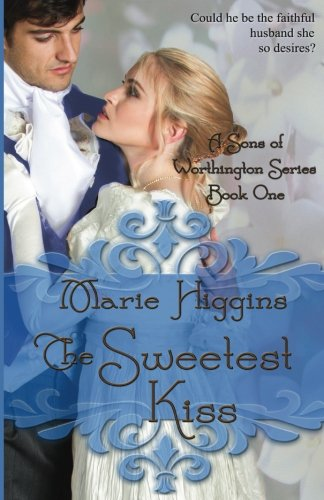 The Sweetest Kiss (Volume 1) (Sweetest Kiss)