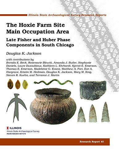 Book cover from The Hoxie Farm Site Main Occupation Area: Late Fisher and Huber Phase Components in South Chicago by Douglas K. Jackson