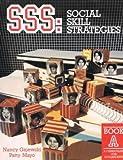 Social Skill Strategies (SSS), Nancy Gajewski and Patty Mayo, 0930599519