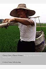 China's Past, China's Future (Asia's Transformations/Critical Asian Scholarship) Kindle Edition