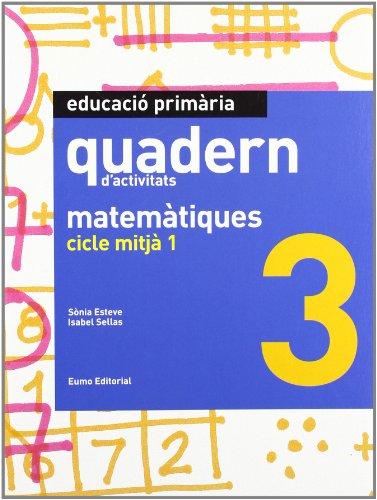 Descargar Libro Quadern Matemàtiques 3. Clicle Mitjà 1 Sonia Esteve Frigola