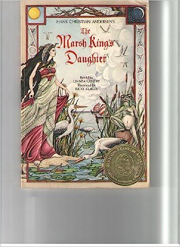 Hans Christian Andersens The Marsh Kings Daughter Linnea Gentry Ricki Klages 9780943173139 Amazon Books