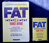Fat Is a Family Affair: Help and Hope for Those Who Suffer from Eating Disorders and Those Who Love Them (Hazelden Audio Cassette Lib)