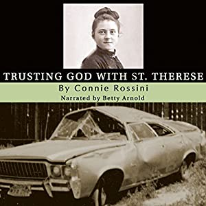 Trusting God with St. Therese Audiobook