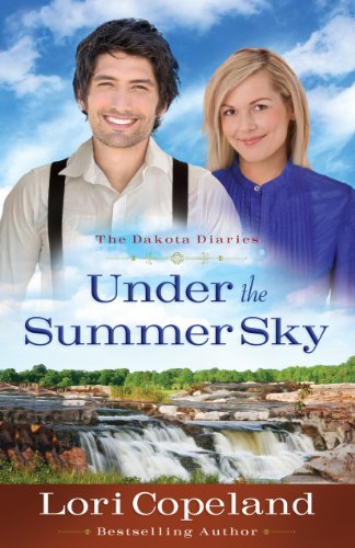 Under the Summer Sky (The Dakota Diaries Book 2)